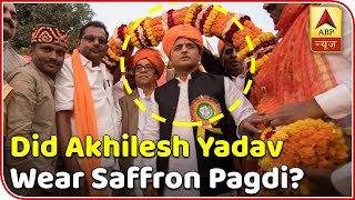 Election Viral: Did Akhilesh Yadav wear a saffron pagdi?