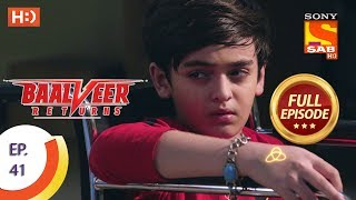 Baalveer Returns - Ep 41 - Full Episode - 5th November, 2019