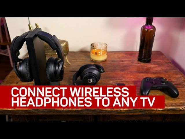 4 ways to connect wireless headphones to any TV