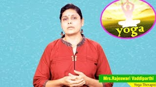 Yoga for Blood Pressure Patients || Pranayama By Mrs. Rajeswari Vaddiparthi