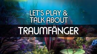 Lets Play & Talk About - Traumfänger [deutsch] [FullHD]