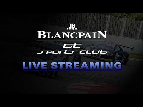 Blancpain GT Series - Sports Car Club  - Qualifying Practice - LIVE