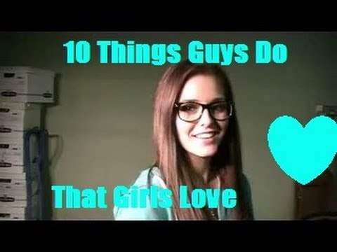 Things guys like that girls do
