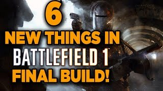 Top 6 New Features in Battlefield 1