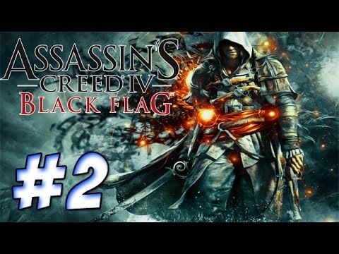 Assassin's Creed IV 4 Black Flag Gameplay Walkthrough Part 2 - A Quick Escape ! (AC4/AC IV)
