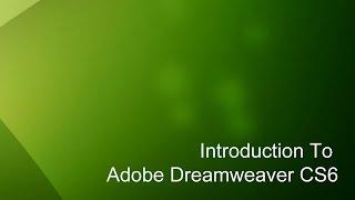 Introduction to Dreamweaver CS6 Tutorials