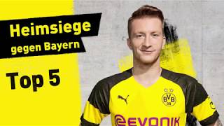 Top 5 Borussia Dortmund Home Wins vs. FC Bayern