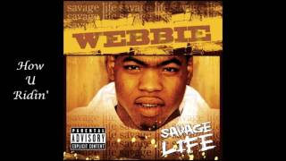 Watch Webbie How U Ridin video