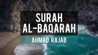 Surah Al- Baqarah [147-160] | Shaykh Ahmad Rajab