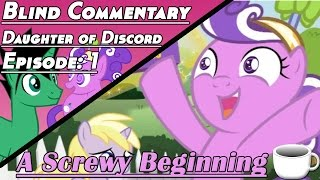 Daughter of Discord | Episode 1 | A Screwy Beginning 【Blind Commentary】