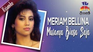 download lagu Meriam Bellina - Mulanya Biasa Saja Karaoke gratis