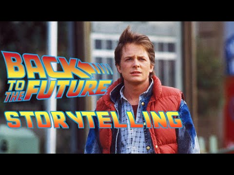Back To The Future - A Lesson In Storytelling