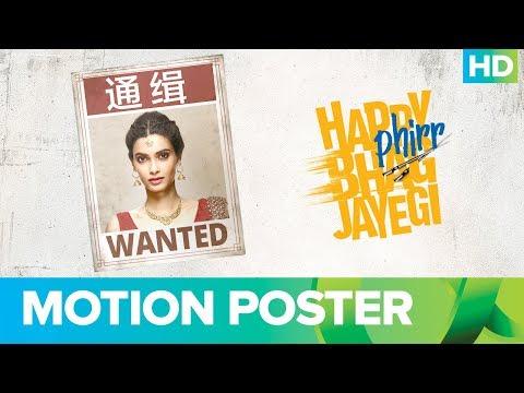 Happy Phirr Bhag Jayegi | Official Motion Poster | Sonakshi Sinha, Jimmy Shergill, Diana Penty