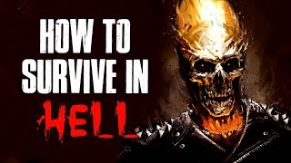 """""""How To Survive In H*ll"""" Creepypasta"""