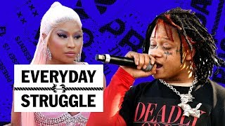 Nicki Minaj & Joe Budden Face Off, Ugly God & Trippie Album Reviews,T-Pain Broke?|Everyday Struggle