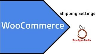 WooCommerce Shipping Setup Tutorial