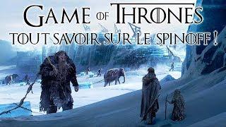 Game of Thrones, l'Âge des Héros : infos et théories sur le spinoff !