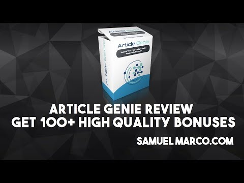 Article Genie Review & Bonus Offer - Watch Article Genie Review & Get 100+ High Quality Bonuses