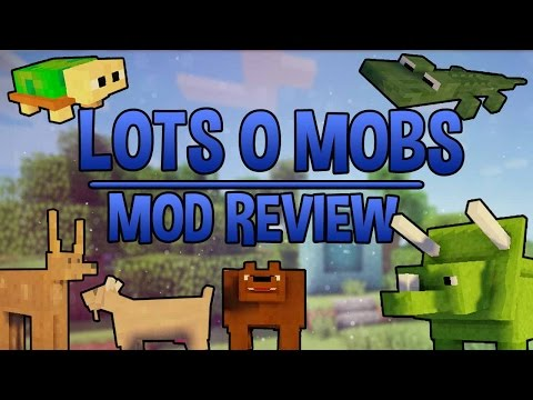 Lots o Mobs!   Mod Review