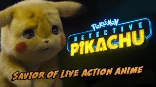 Pokemon Detective Pikachu Will Save Live Action Anime Movies