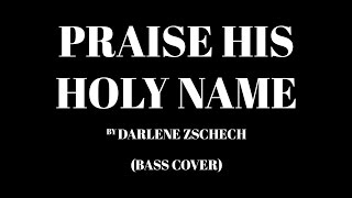 Watch Darlene Zschech Praise His Holy Name video
