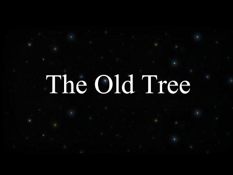Спонтанно, The Old Tree