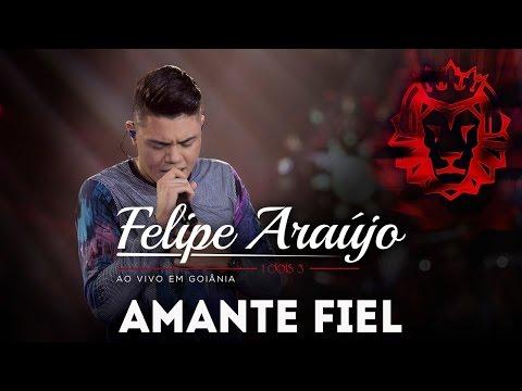 download lagu Felipe Araújo - Amante Fiel  DVD 1dois3 gratis