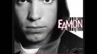 Eamon - Fuck What I Said