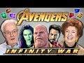 ELDERS REACT TO AVENGERS: INFINITY WAR TRAILER