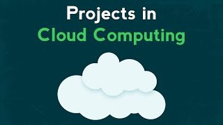 Cloud Computing Training | Cloud Computing Projects - Introduction