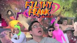 Filthy Frank Naruto opening Parody [FULL VERSION]