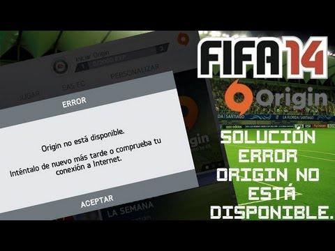 Solución error Origin no está disponible. Fifa14