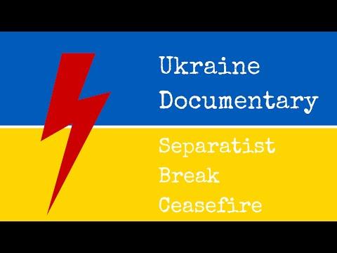 Ukraine Documentary: Russian Seperatist Break Cease Fire