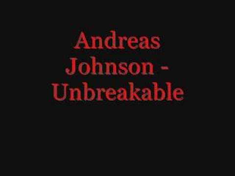 Andreas Johnson - Unbreakable