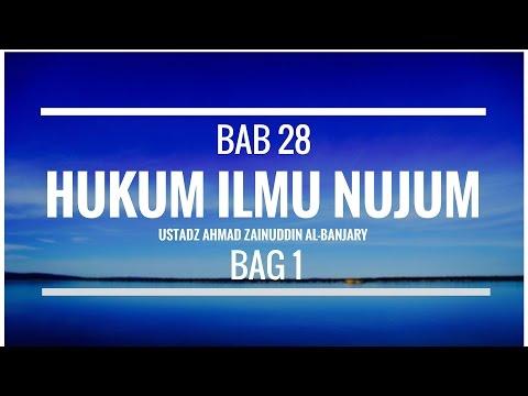 Bab 29 Hukum Ilmu Nujum (Bag 1) - Ustadz Ahmad Zainuddin Al-Banjary