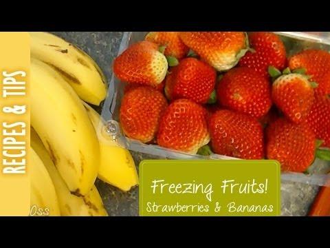 Freezing Fruits: Strawberries and Bananas!