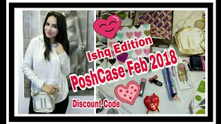 The Posh Case February 2018 | Ishq Edition | Discount Code | Unboxing & Review |