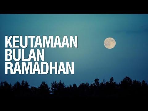Keutamaan Bulan Ramadhan - Ustadz Khairullah Anwar Luthfi, Lc