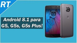 Saiu!!! Android 8.1 oficial para Moto G5, Moto G5s e Moto G5s Plus (versão de testes)