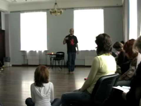1 2  Илья Беляев  Тренинг в СПб  27 марта 2010  Часть 2
