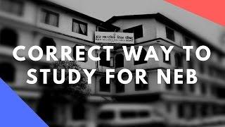How to study for NEB/HSEB - HSEB/NEB को लागि कसरी पढ्ने? Plus 2 पढ्न जान्नु पर्ने कुराहरु