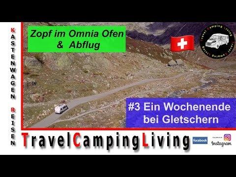 #3 Im Globecar Campscout B umgeben von Gletschern / Zopf im Omnia Ofen und Abflug