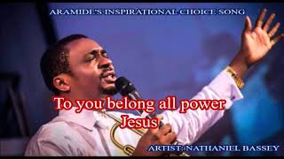 "NATHANIEL BASSEY - ""Strong Tower"" (Lyrics)"