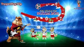 Nhạc chế World Cup 2018 | Chipmunk | Cô Gái M52 Chế Các Đội Tuyển Tham Dự World Cup 2018