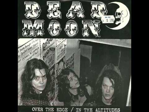 Dead Moon - Over The Edge
