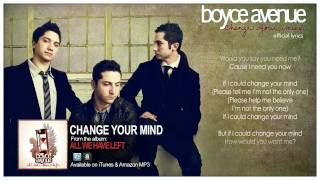 Boyce Avenue - Change Your Mind (Official Song & Lyrics) on iTunes & Spotify