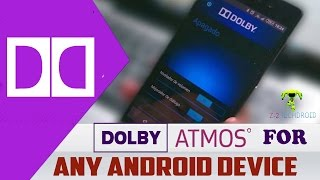 INSTALL DOLBY DIGITAL ATMOS IN ANY ANDROID DEVICE