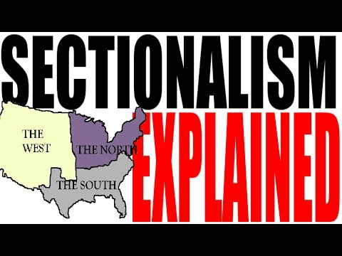 U.S. Sectionalism for Dummies