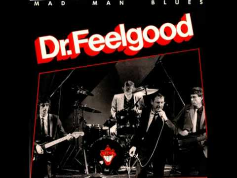 Dr Feelgood - I