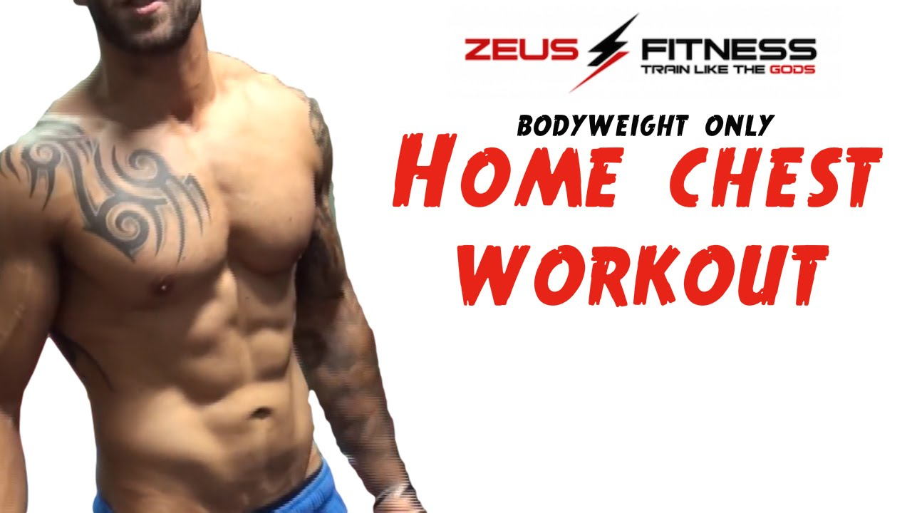 4 Exercise Home Chest Shredding Workout No Weights Needed You